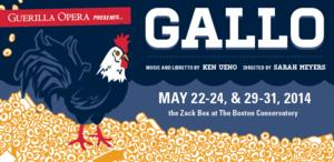 Guerilla Opera Presents World Premiere of GALLO: A FABLE IN MUSIC IN ONE ACT Tonight