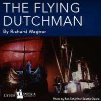 Lyric Opera of KC's THE FLYING DUTCHMAN Opens 2/2