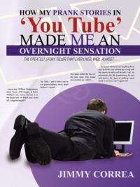 How-My-Prank-Stories-in-YouTube-Made-Me-an-Overnight-Sensation-20010101