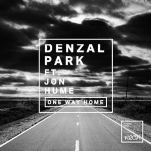 Denzal Park's New Single 'One Way Home' Sees Full Remix Package Release