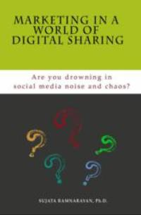 MARKETING IN A WORLD OF DIGITAL SHARING is Released