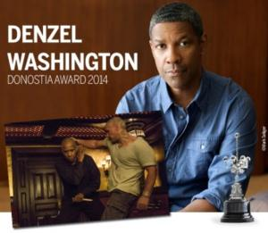 Denzel Washington to Receive Donostia Lifetime Achievement Award; EQUALIZER to Open San Sebastian Festival