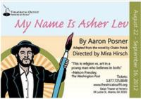 Theatrical Outfit Announces MY NAME IS ASHER LEV, 8/22-9/16