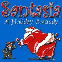 Loser Kids Productions' SANTASIA - A HOLIDAY COMEDY Returns for 13th Year, Now thru 12/24