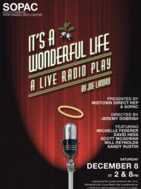 Midtown Direct Rep Presents IT'S A WONDERFUL LIFE: A LIVE RADIO PLAY at SOPAC, 12/8
