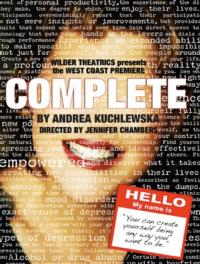 Andrea Kuchlewska's COMPLETE Opens 2/23 at the Matrix Theatre