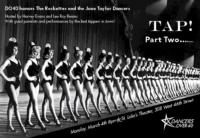 Dancers Over 40 Presents TAP! Part Two! Honoring the Rockettes and the June Taylor Dancers, 3/4