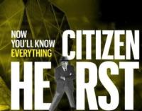 CITIZEN HEARST to Hit Movie Theaters Nationwide, 3/11