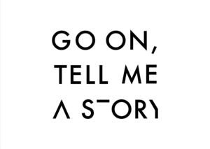 GO ON, TELL ME A STORY Set for Divine Details, 11/19
