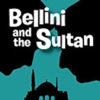 Bellini-and-the-Sultan-A-Comedy-in-Istanbul-20010101