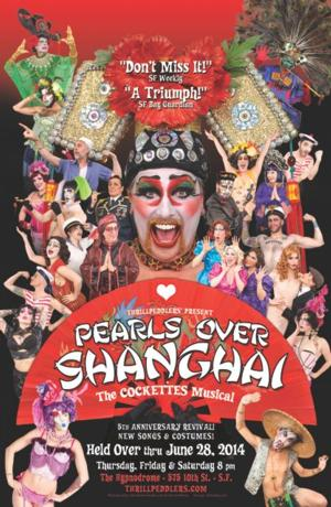 Thrillpeddlers Extends PEARLS OVER SHANGAI Through June 28