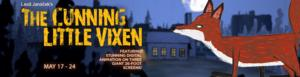 Cleveland Orchestra to Present Leos Janacek's THE CUNNING LITTLE VIXEN, 5/17-24