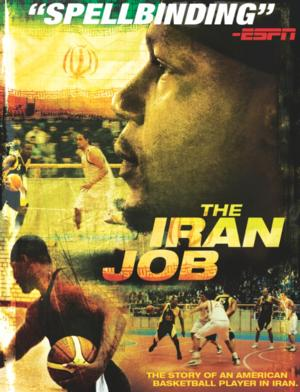 Sports Documentary THE IRAN JOB Coming to DVD 3/4