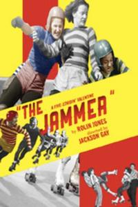 THE JAMMER Extends Through 2/17; Opens Tonight