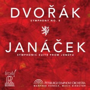 Reference Recordings and the Pittsburgh Symphony Orchestra Release DVORAK/JENUFA