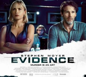 EVIDENCE, Stephen Moyer Coming to Blu-ray/DVD 8/20