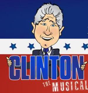 CLINTON THE MUSICAL to Premiere at New York Musical Theatre Festival, 7/18 - 7/25
