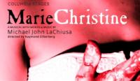 Columbia Stages Presents MARIE CHRISTINE, 3/6-3/9