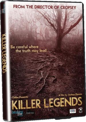 Horror Documentary KILLER LEGENDS Creeps Onto DVD Today