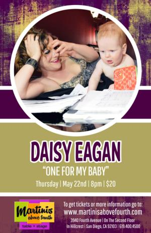 Daisy Eagan to Bring ONE MORE FOR MY BABY to San Diego, 5/22