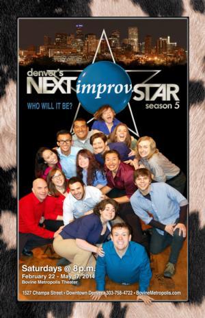 Bovine Metropolis Theatre Presents 5th Season of DENVER'S NEXT IMPROV STAR, 2/22-5/17