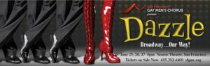 San Francisco Gay Men's Chorus to Present DAZZLE: BROADWAY...OUR WAY!, 6/25-27