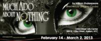 Snapped Productions Presents MUCH ADO ABOUT NOTHING, 2/14- 3/2
