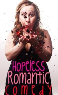 HOPELESS ROMANTIC COMEDY Comes to The Peoples Improv Theater, 2/10-3/10