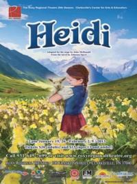 Roxy Regional Theatre Presents HEIDI, 1/19-2/9