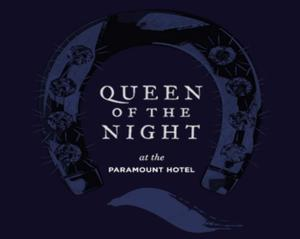 Diamond Horseshoe Reopens Tonight with QUEEN OF THE NIGHT