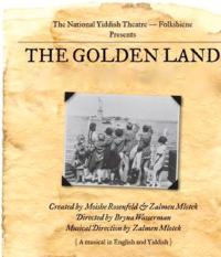 National-Yiddish-Theatre-Chronicles-the-Jewish-Immigrant-Experience-in-New-York-in-The-Golden-Land-20010101