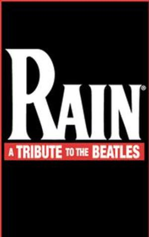 Beatles Tribute RAIN Plays Citi Wang Theatre This Weekend