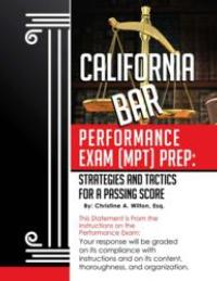Christine A. Wilton's California Bar Exam Prep Guide Helps Potential Lawyers