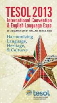 World of English Language Teaching Comes Together at the 2013 TESOL International Convention