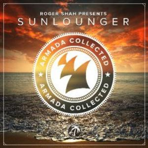 ROGER SHAH Presents 'Sunlounger' on Armada Collected