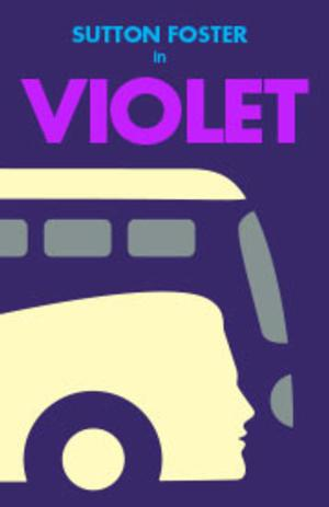 Last Chance to see Sutton Foster in Violet - Tickets from $67!