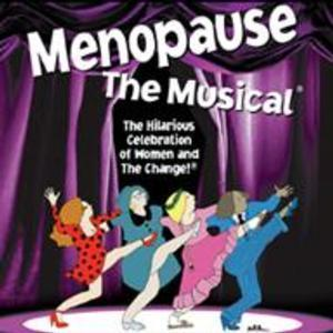 MENOPAUSE THE MUSICAL to Play Fox Cities P.A.C., 8/12-23