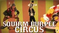 The Squirm Burpee Circus Brings Holiday Family Fun to Queens Theatre, Now thru 12/31