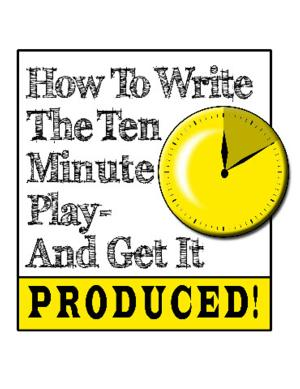 'HOW TO WRITE THE TEN MINUTE PLAY' Workshop Set for Stella Adler Theatre, 2/8-22