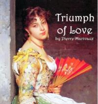 TRIUMPH OF LOVE Opens Tomorrow; Runs Through Feb. 23rd