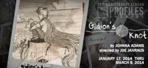 Profiles Theatre Presents Midwest Premiere of GIDION'S KNOT, Now thru 3/9
