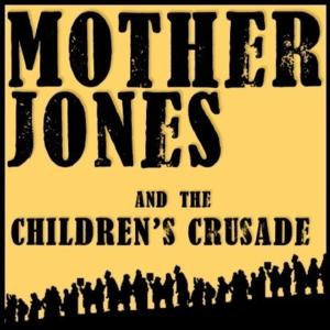 Crystal Theatre is Taking a Feild Trip to NYC to See Their Production of MOTHER JONES