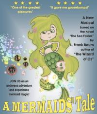 A MERMAID'S TALE Plays The Triad Theatre, Opening 9/15
