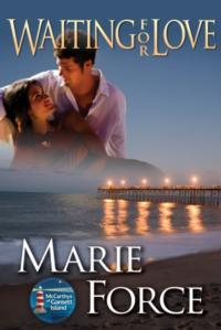 USA Today Best-Selling Author Marie Force to Release 25th Book, WAITING FOR LOVE, 2/18