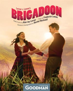 BRIGADOON Extends Through August 10 at Goodman Theatre