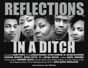 Novo Novus Productions to Present REFLECTIONS IN A DITCH, Begin. 2/10