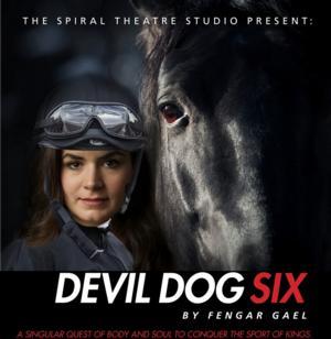 The Spiral Theatre Studio Presents DEVIL DOG SIX, Begin. 2/14
