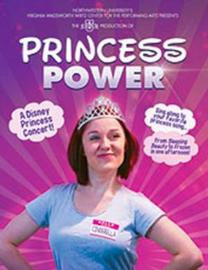 Northwestern to Host PRINCESS POWER, 8/2-3