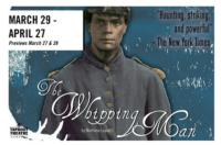 Taproot Theatre Opens THE WHIPPING MAN, 3/29