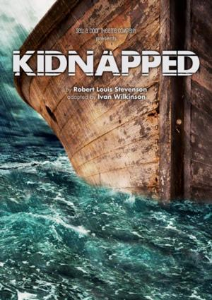 Sell a Door Theatre Company Presents KIDNAPPED, Feb 13